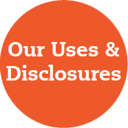HHC Joint Notice of Privacy Practices - Uses and Disclosures